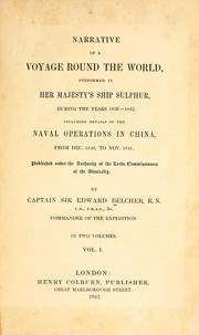 Narrative of a voyage round the world by Belcher, Edward Sir