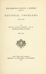 National problems, 1885-1897 by Dewey, Davis Rich