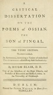 A critical dissertation on the poems of Ossian by Blair, Hugh