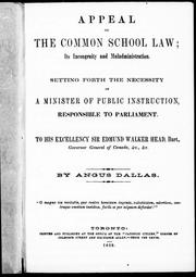 Appeal on the Common School law by Angus Dallas