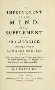 The improvement of the mind by Watts, Isaac
