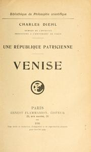 Une rpublique patricienne, Venise by Charles Diehl