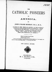 The Catholic pioneers of America by John O'Kane Murray