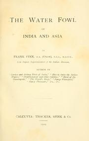 The water fowl of India and Asia by Frank Finn
