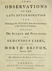 Some observations on the late determination for discharging Mr. Wilkes from his commitment to the Tower of London, for being the author and publisher of a seditious libel called the North Briton, number XLV PDF