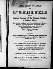 Life and works of Rev. Charles H. Spurgeon being a graphic account of the greatest preacher of modern time by Henry Davenport Northrop
