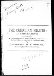 The Canadian militia : an historical sketch by W. R. Oswald