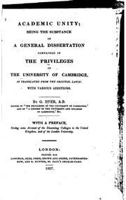 Academic Unity: Being the Substance of a General Dissertation Contained in the Privileges of the .. PDF