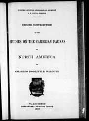 Second contribution to the studies on the Cambrian faunas of North America by Charles D. Walcott