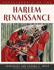 Encyclopedia of the Harlem Renaissance by Aberjhani, Sandra L. West, Clement Alexander Price