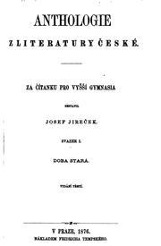 Anthologie z literatury české: za čítanku pro vyšší gymnasia