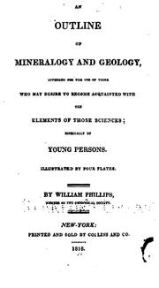 An Outline of Mineralogy and Geology: Intended for the Use of Those who May Desire to Become .. PDF