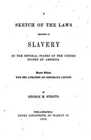A Sketch of the Laws Relating to Slavery in the Several States of the United .. PDF