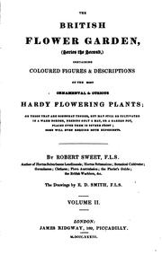 The British Flower Garden, (series the Second): Containing Coloured Figures & Descriptions of .. PDF