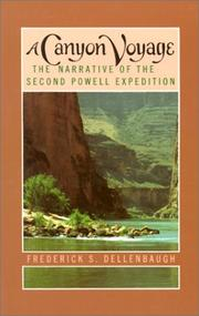 A canyon voyage by Frederick Samuel Dellenbaugh