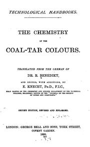 The chemistry of the coal-tar colours by Rudolf Benedikt