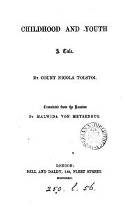 Childhood and Youth, by count N. [sic] Tolstoi, tr. by M. von Meysenbug