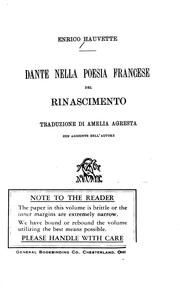 Dante nella poesia francese del rinascimento by Henri Hauvette