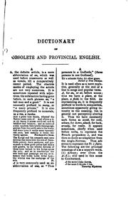 Dictionary of Obsolete and Provincial English: Containing Words from the ...