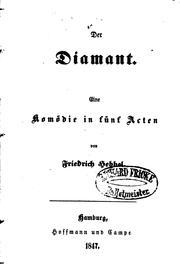 Der Diamant: Eine Komã¶die in Fã1⁄4nf Acten