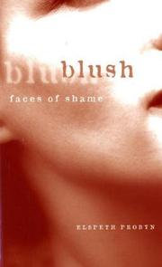 Blush by Elspeth Probyn