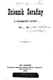 Dziennik Serafiny: z autografu spisał