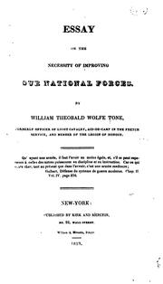 Essay on the necessity of improving our national forces by William Theobald Wolfe Tone
