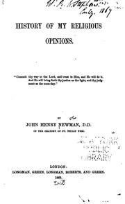 History of my religious opinions by John Henry Newman