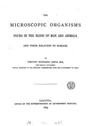 The microscopic organisms found in the blood of man and animals, and their relation to disease PDF
