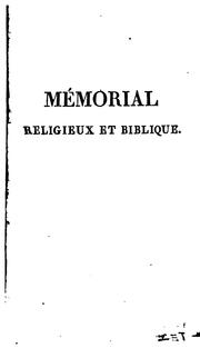 Mmorial religieux et biblique; ou, Choix de penses sur la religion et sur l&#39;criture sainte by Gabriel Peignot