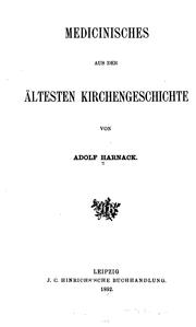 Medicinisches aus der ltesten Kirchengeschichte by Adolf von Harnack