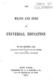 The means and ends of universal education by Ira Mayhew