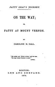 On the Way, Or, Patty at Mount Vernon PDF