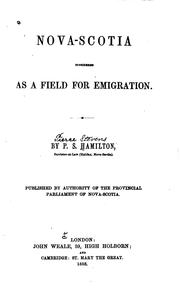 Nova-Scotia considered as a field for emigration by Pierce Stevens Hamilton