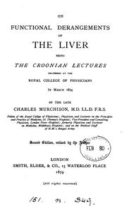 On functional derangements of the liver. Croonian lectures: being the Croonian lectures .. PDF