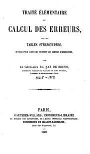 Traité élémentaire du calcul des erreurs avec des tables stéréotypées: ouvrage utile a ceux qui ...