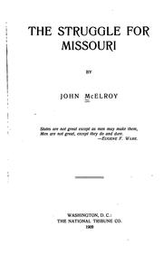 The struggle for Missouri by John McElroy
