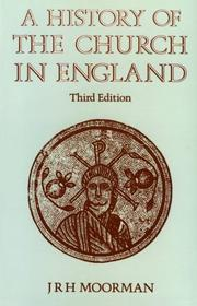 Cover of: A history of the Church in England by John R. H. Moorman