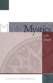 The mystics of the church by Evelyn Underhill