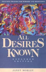 All desires known by Janet Morley