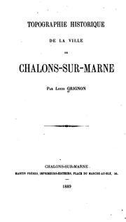 Topographie historique de la ville de Chalons-sur-Marne