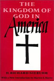 The kingdom of God in America by H. Richard Niebuhr