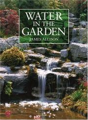 Water in the Garden by James Allison