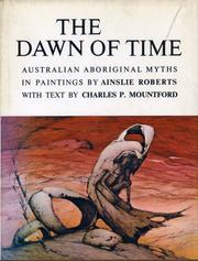 The dawn of time by Ainslie Roberts