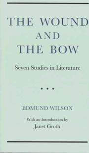 The wound and the bow by Edmund Wilson