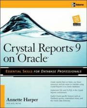 Crystal Reports 9 on Oracle by Annette Harper