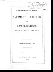 Chronological table of Dartmouth, Preston, and Lawrencetown, county of Halifax, Nova Scotia by Harry Piers