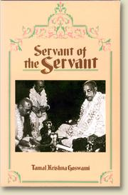 Servant of the servant by Tamal Krishna Goswami