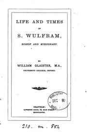 Life and times of s. Wulfram, bishop and missionary PDF