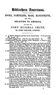 Bibliotheca Americana: A Catalogue of a Valuable Collection of Books, Pamphlets, Manuscripts ...
